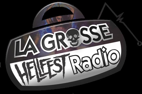 La Grosse Hellfest Radio