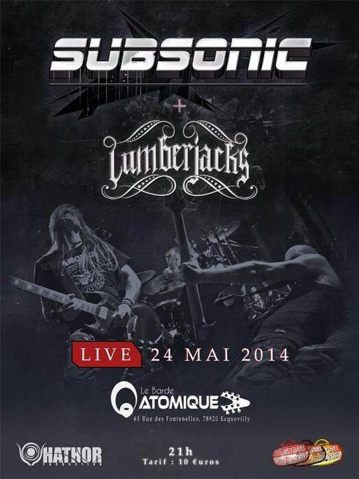 Subsonic + Lumberjacks au Barde Atomique le 24 Mai. Avec La Grosse Radio
