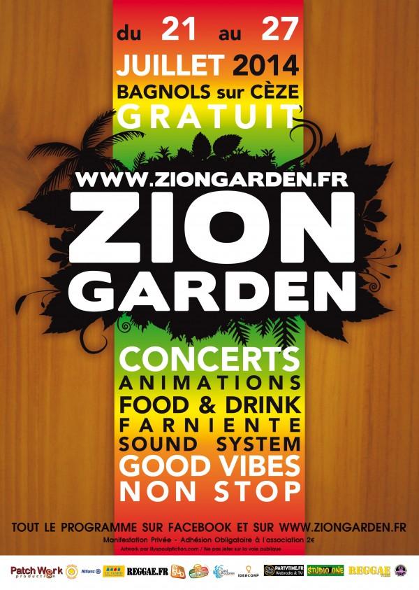 Zion Garden Du 21 Au 27 Juillet 2014 Bagnols Sur C Ze