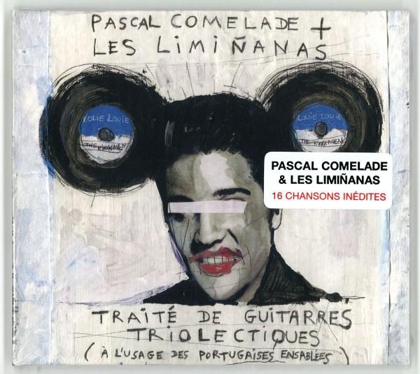 Pascal Comelade + Les Liminanas - Traité de guitarres triolectiques (à l'usage des portugaises ensablées)