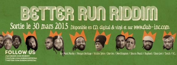 better run riddim - dub inc