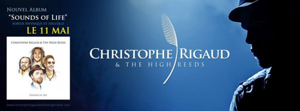 Christophe Rigaud & the High Reeds