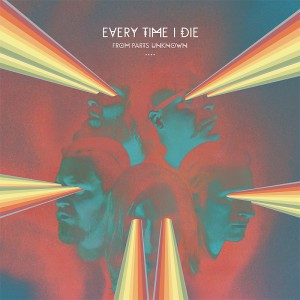 Everytime I die - From parts unknown