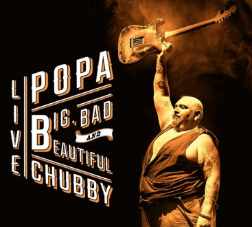 Popa Chubby, cabaret sauvage, Big Bad and Beautiful, tournée française