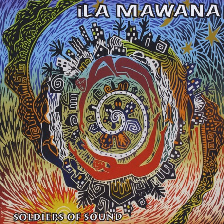 Ila Mawana Soldiers Of Sound
