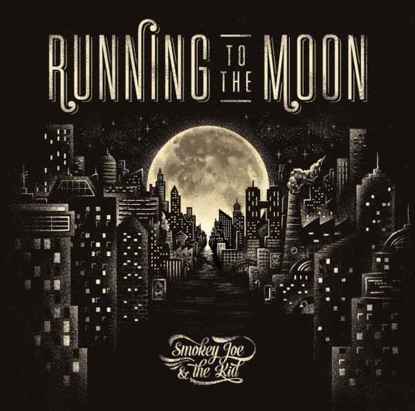 smokey joe & the kid, running to the moon, nouvel album
