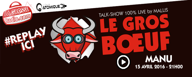 manu, dolly , live, interview, replay, podcast, mallis, direct, la grosse radio, le gros boeuf