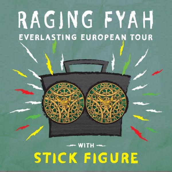 stick figure, raging fyah, europe tour