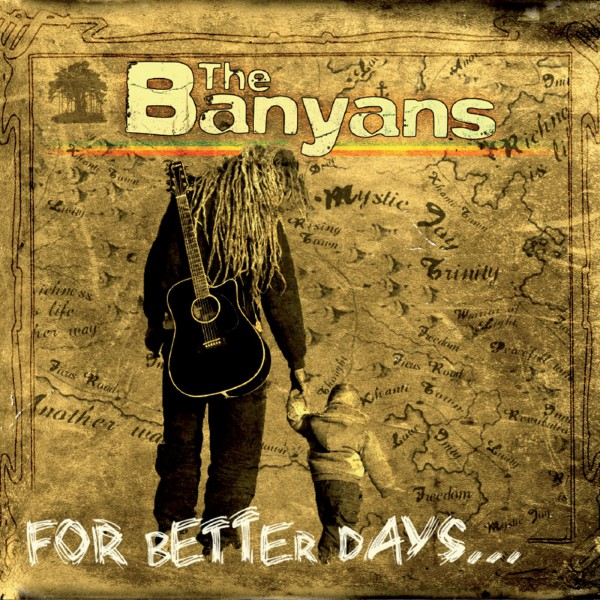 the banyans, for better days, davout, fearless