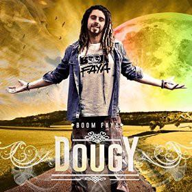 Dougy, Boom Faya, The Soulshiners