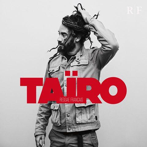 Taïro - Reggae Fraçais 2016