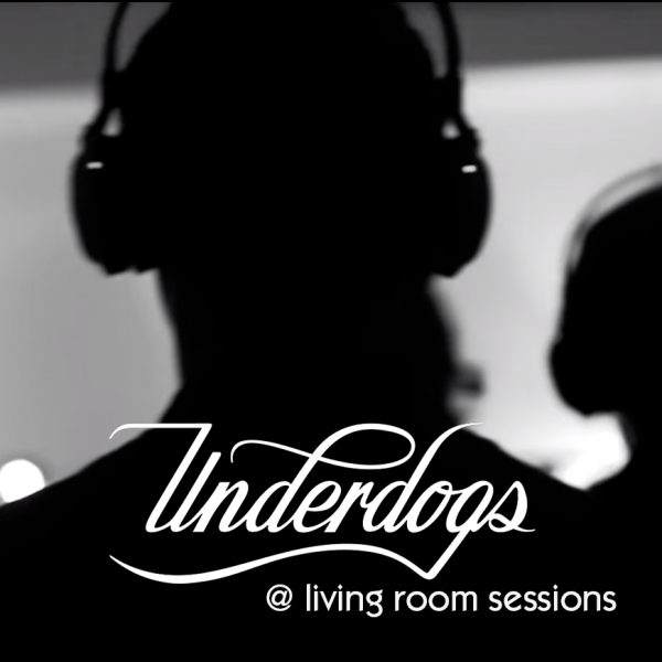underdogs, video, living room sessions, live
