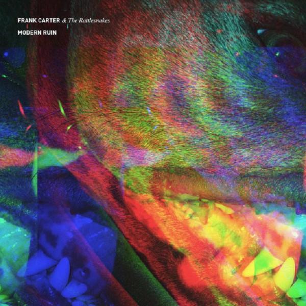 Frank Carter, The Rattlesnakes, Modern Ruin, punk, rock, album