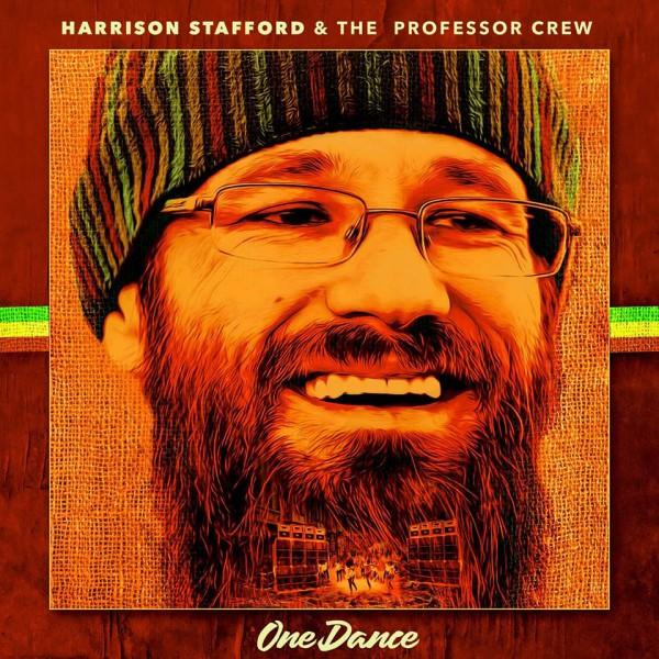 Harrison Stafford & The Professor Crew - One Dance