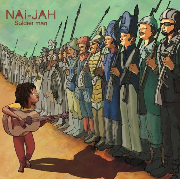 Nai-Jah - Soldier Man