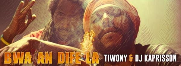 Tiwony & DJ Kaprisson - Bwa An Dife La
