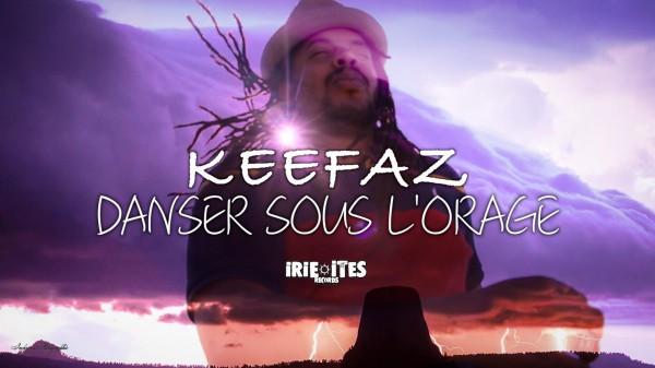 Keefaz - Danser sous l'orage