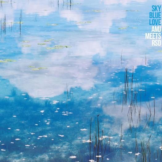 amj, rsd, sky blue love, dub