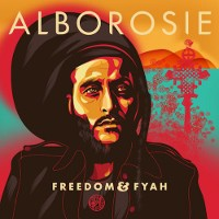 alborosie, freedom & fyah, big very bes of reggae 2016