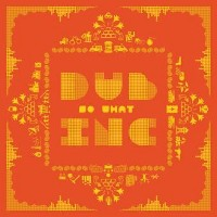 dub inc, so what, auditeurs, big very best of reggae 2016