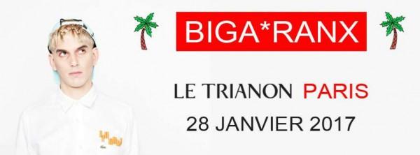 biga*ranx, concert, trianon