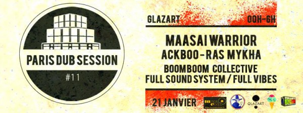 paris dub session, #11, glazart, paris