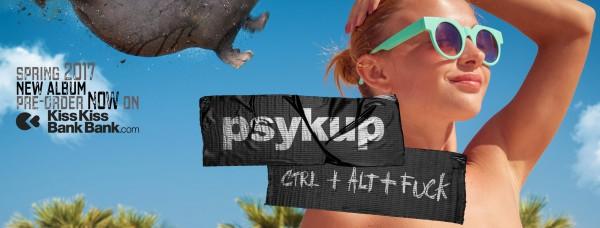 Ctrl+Alt+Fuck, clip, nouvel album, kisskissbankbank, psykup