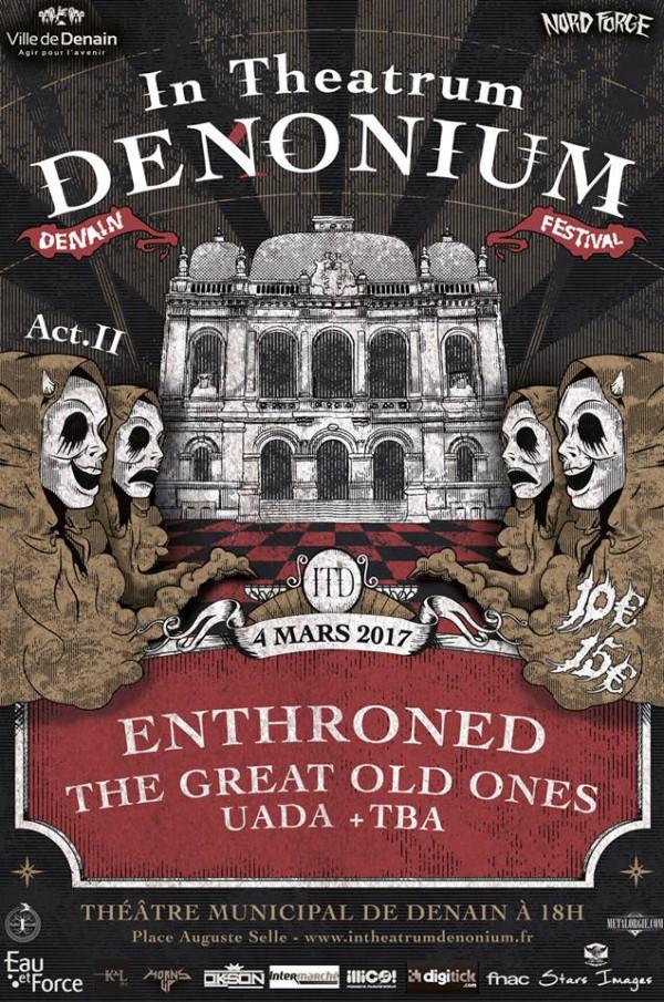 In theatrum Denonium, Denain, metal, Theatre, nord, hauts de france, Great old Ones, metallurgicales,
