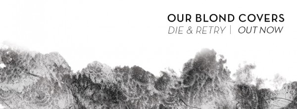 nouvel album, 2016, Paris, OBC, our blond covers, die & retry