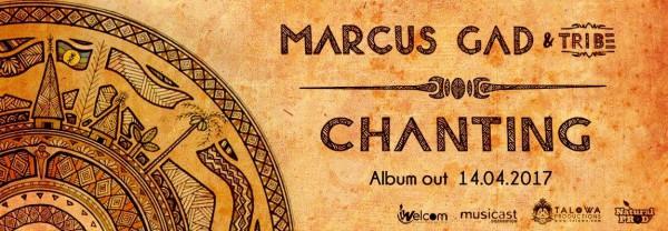 Marcus Gad Chanting