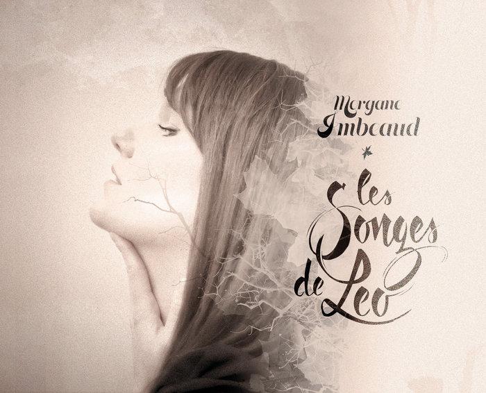 Morgane Imbeaud, Les Songes de Léo, Café de la Danse, ex cocoon, 30 mars 2017