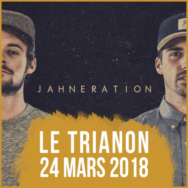 Jahneration - Trianon