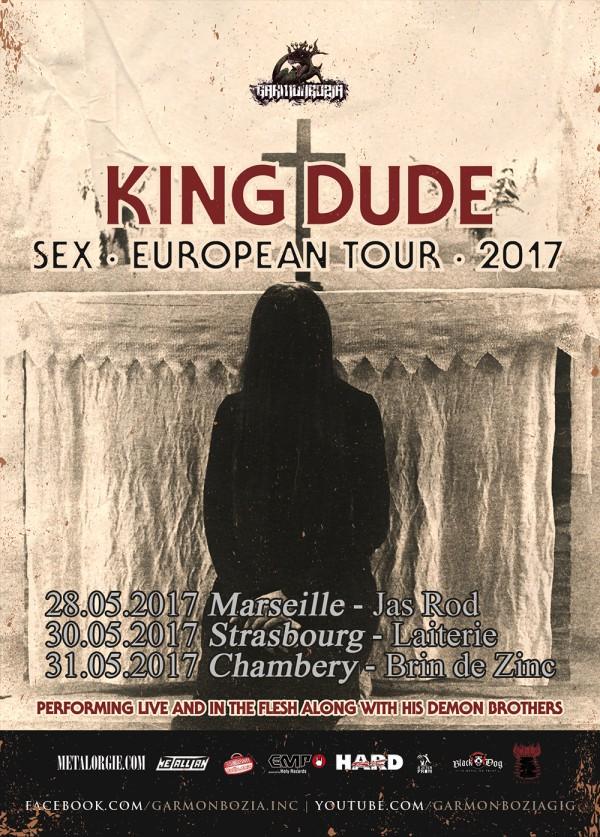 King Dude Sex European Tour 2017
