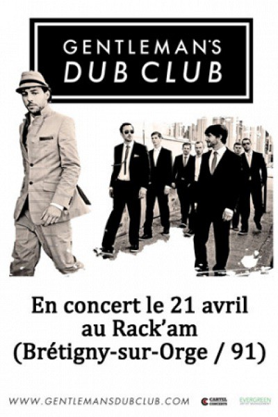 gentleman's dub club, rack'am, 21 avril