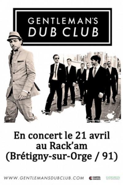 gentleman's dub club, rack'am, 21 avril