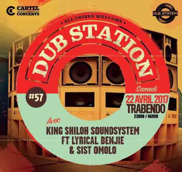 Paris dub station #57 Trabendo 22 Avril 2017