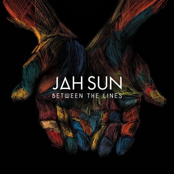 Jah Sun, Between the lines