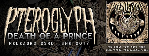 Pteroglyph, Death of a Prince, metal, Devin Townsend, MacGregor, Leeds, Royaume-Uni