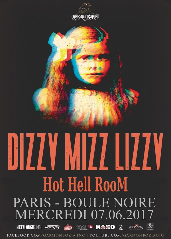 Dizzy Mizz Lizzy + Hot Hell Room