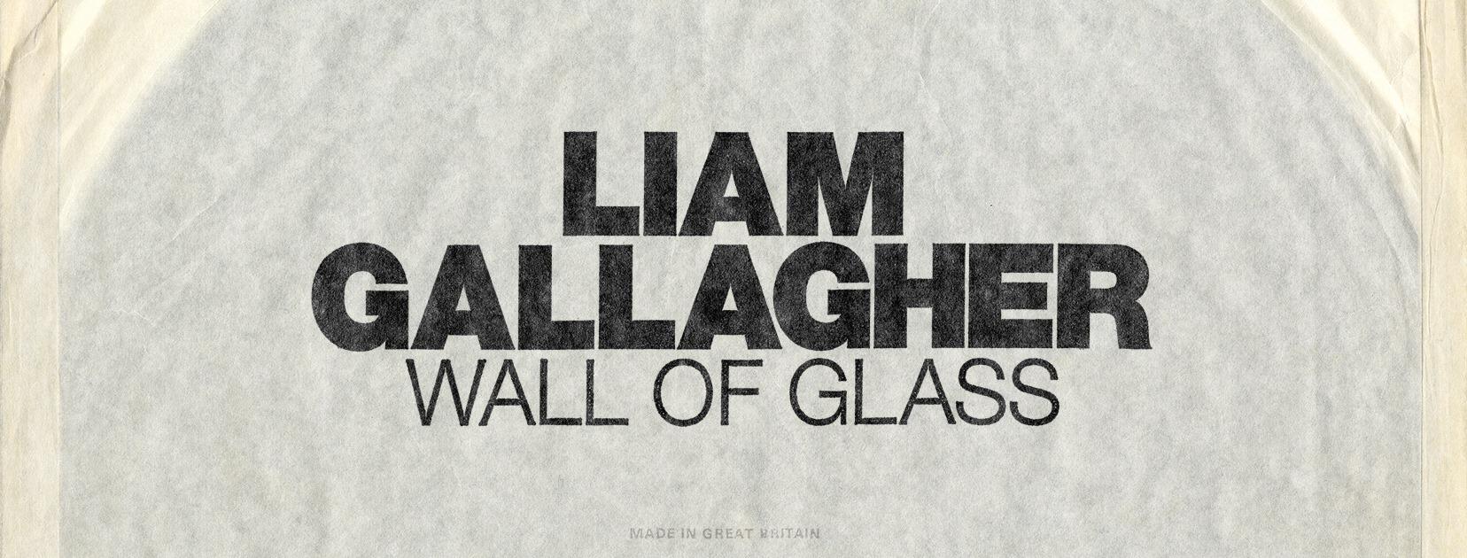 pop rock, oasis, nouveau, single, album, Liam Gallagher, Wall Of Glass