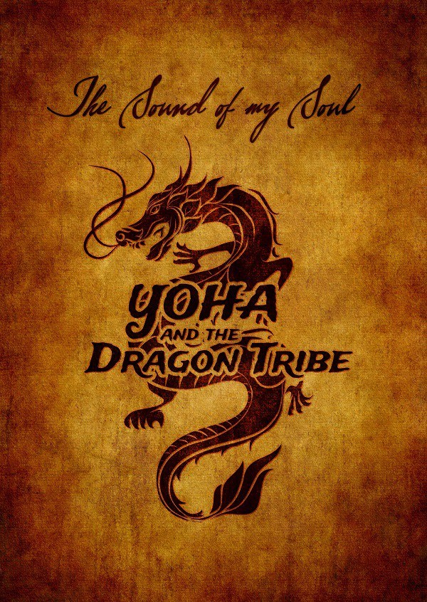 Yoha & The Dragon Tribe - The Sound Of My Soul