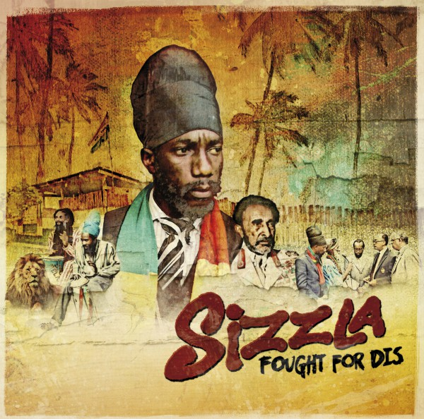 Sizzla - Fought For Dis 2017