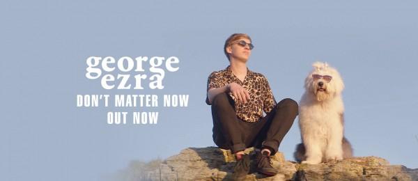 george ezra, don't matter now, folk, rock, single