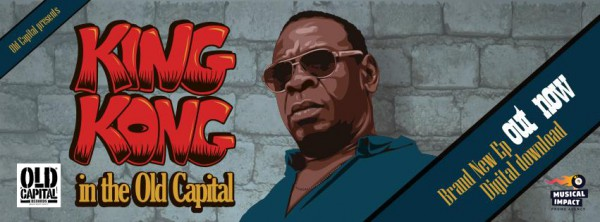 King Kong - In The Old Capital Out Now