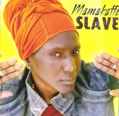 Mamakaffe - Slave
