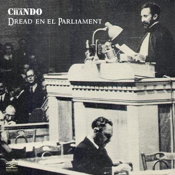 Dactah Chando - Dread en el Parliament