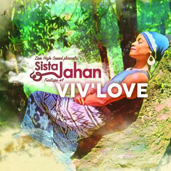Sista Jahan Viv'Love 2017