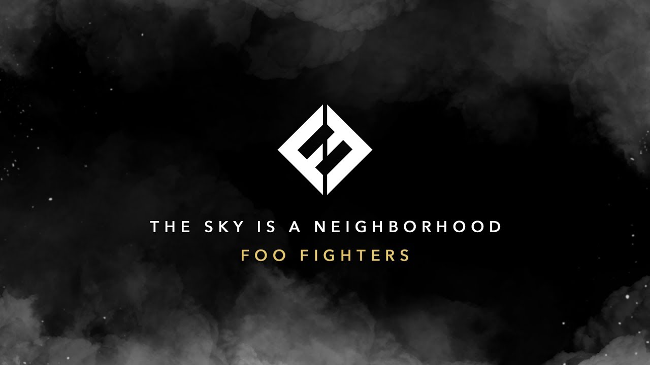 Foo Fighters, The Sky Is A Neighborhood, clip, nouvel album, Concrete and Gold