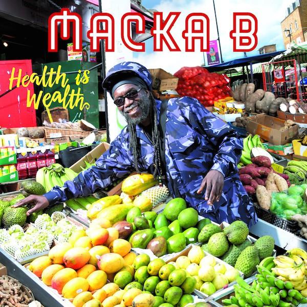 Macka B -Health is Wealth album pochette