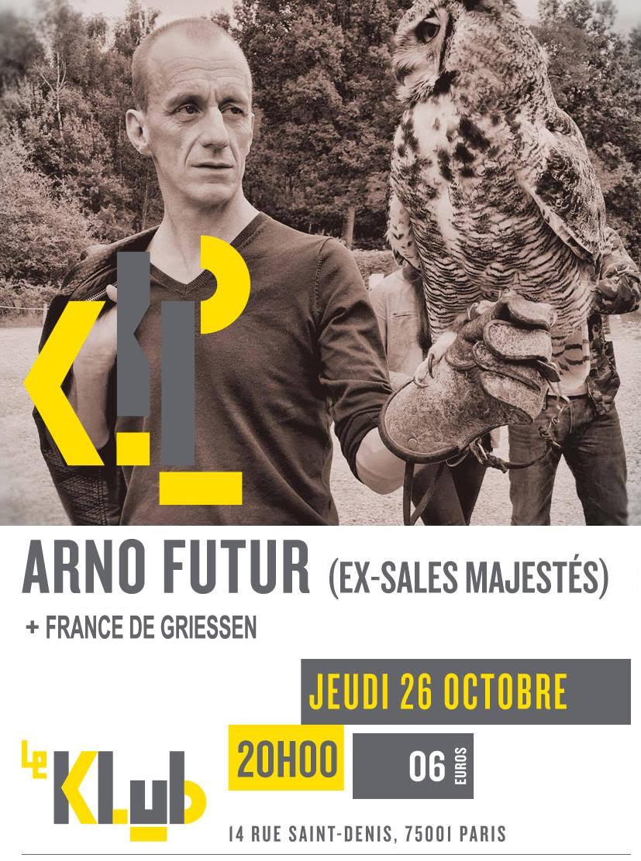punk, rock français, concert, paris, Arno Futur, France de Griessen, Klub